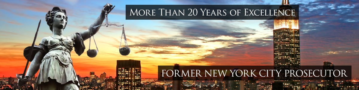 25 Years of Legal Excellence - Former New York City Prosecutor